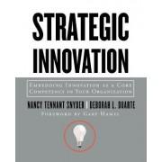 Strategic Innovation by Deborah L. Duarte