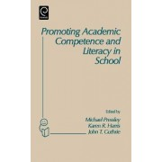Promoting Academic Competence and Literacy in School by Michael Pressley