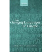 The Changing Languages of Europe by Bernd Heine