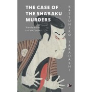 The Case of the Sharaku Murders by Katsuhiko Takahashi