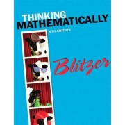 Thinking Mathematically Plus New MyMathLab with Pearson eText - Access Card Package by Robert F. Blitzer