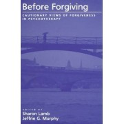 Before Forgiving by Sharon Lamb