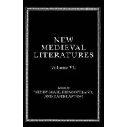 New Medieval Literatures: Volume VII by Wendy Scase