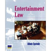 Entertainment Law by Adam Epstein