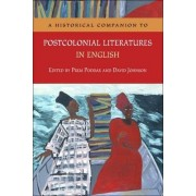 A Historical Companion to Postcolonial Literatures in English by Prem Poddar