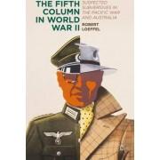 The Fifth Column in World War II 2015 by Robert Loeffel