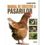 Manual de crestere a pasarilor - Laurence Beeken