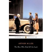 The Man Who Had All the Luck by Arthur Miller