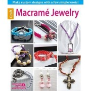 Macrame Jewelry by Leisure Arts