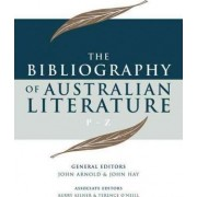 The Bibliography of Australian Literature: v. 4 by John Arnold