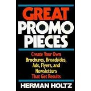 Great Promo Pieces by Herman R. Holtz