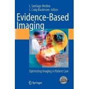 Evidence-Based Imaging by Santiago L. Medina