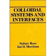 Colloidal Systems and Interfaces by Sydney Ross