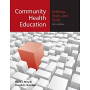 Community Health Education by Mark J. Minelli