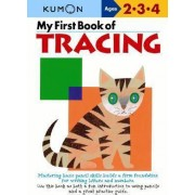My First Book of Tracing by Kumon Publishing