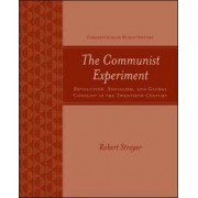 The Communist Experiment by Robert Strayer
