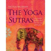 The Yoga Sutras: An Essential Guide to the Heart of Yoga Philosophy [With 51 Cards and Workbook]