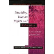 Disability, Human Rights and Education by Felicity Armstrong