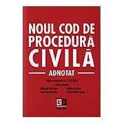 Noul Cod de procedura civila - Adnotat