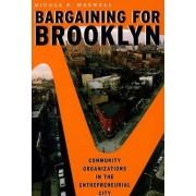 Bargaining for Brooklyn by Nicole P. Marwell