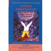 A Royal Priesthood (Scripture & Hermeneutics Series) by Dr. Craig Bartholomew