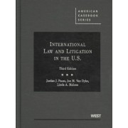 International Law and Litigation in the United States by Linda Malone