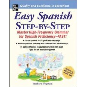 Barbara Bregstein Easy Spanish Step-By-Step: Master High-frequency Grammar for Spanish Proficiency - Fast! (NTC Foreign Language)