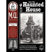 This Old Haunted House by R J Christensen