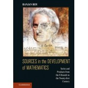 Sources in the Development of Mathematics by Ranjan Roy