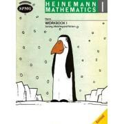 Heinemann Math 1 Workbook 1: Sorting, Matching and Pattern by Scottish Primary Maths Group SPMG