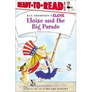 Eloise and the Big Parade by Lisa McClatchy