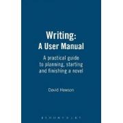 Writing: A User Manual by David Hewson