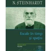 Escale in timp si spatiu - N. Steinhardt
