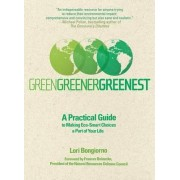 Green, Greener, Greenest by Lori Bongiorno
