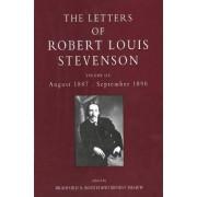 The Letters of Robert Louis Stevenson: August 1887-September 1890 Volume 6 by Robert Louis Stevenson
