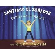 Santiago el Sonador by Ricky Martin