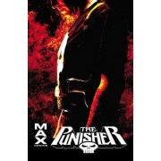Punisher Max: the Complete Collection Vol. 4: Vol. 4 by Garth Ennis
