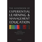 Handbook of Experiential Learning and Management Education by Michael Reynolds