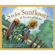 S Is for Sunflower by Devin Scillian Scillian