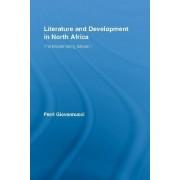Literature and Development in North Africa by Perri Giovannucci