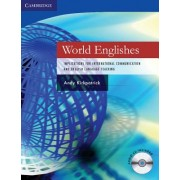 World Englishes: Implications for International Communication and English Language Teaching [With CD]