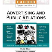 Career Opportunities in Advertising and Public Relations by Shelly Field