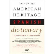 The Concise American Heritage Spanish Dictionary by Editors Of The American Heritage Dictionaries