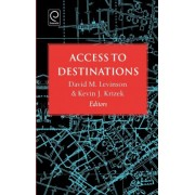 Access to Destinations by David Levinson