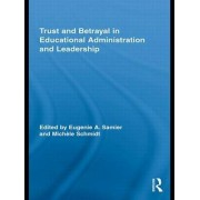 Trust and Betrayal in Educational Administration and Leadership by Eugenie A. Samier