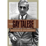The Gay Talese Reader by Professor Gay Talese