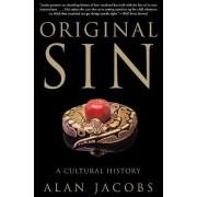 Original Sin by Alan Jacobs