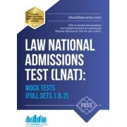 Law National Admissions Test (LNAT): Mock Tests by How2Become