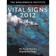 Vital Signs 2012 by Worldwatch Institute