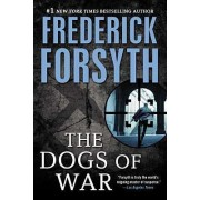The Dogs of War by Frederick Forsyth